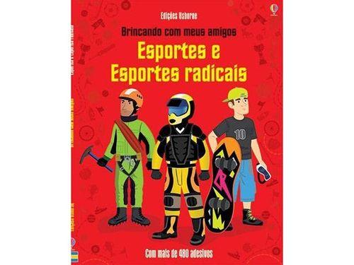 Esportes e Esportes Radicais - Brincando Com Meus Amigos - Usborne