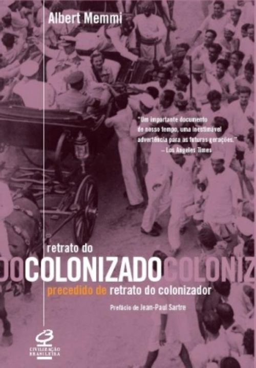 RETRATO DO COLONIZADO PRECEDIDO DO RETRATO DO COLO -