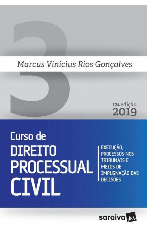 Novo curso de Direito Processual Civil - 12ª ediçã - Execução, processos nos tribunais e meios de impug