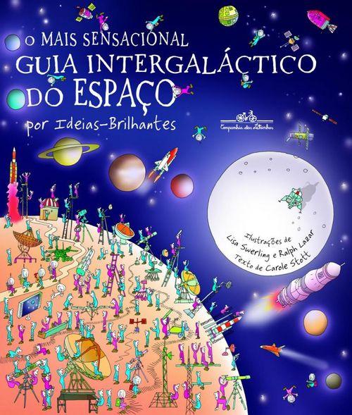 O mais sensacional guia intergaláctico do espaço ( - Por Ideias-Brilhantes