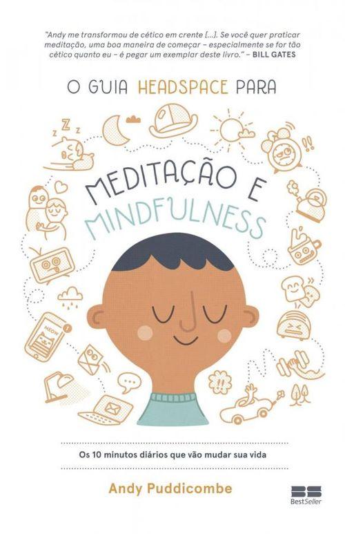 O guia Headspace para meditação e mindfulness -