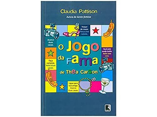 Livro O Jogo da Fama de Thea Carson - Claudia Pattison