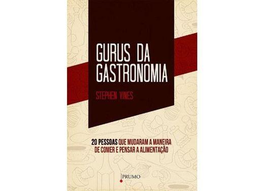 Gurus da Gastronomia - Prumo