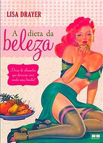 A dieta da beleza -